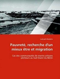 Pauvreté, recherche d'un mieux être et migration. Cas des communautés de marins artisans pêcheurs au Sud-Ouest du Benin.