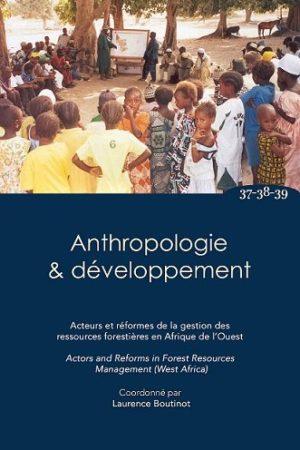 No. 37-38-39 Acteurs et réformes de la gestion des ressources forestières en Afrique de l'ouest / Actors and reforms in forest ressources managment (West Africa)