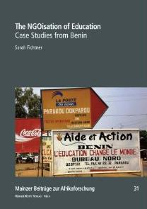 The NGOisation of Education. Case Studies from Benin.