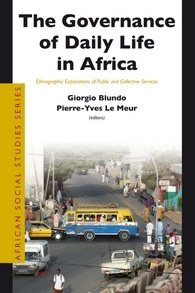 The Governance of Daily Life in Africa. Ethnographic Explorations of Public and Collective Services.