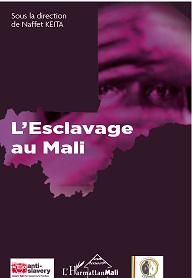 L'Esclavage au Mali.