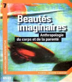 Beautés imaginaires : Anthropologie du corps et de la parenté