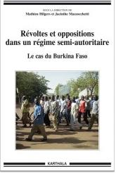 Révoltes et oppositions dans un régime semi-autoritaire. Le cas du Burkina Faso.