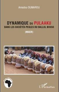 Dynamique du Pulaaku dans les sociétés Peules du Dallol (Niger).