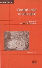 Société civile et éducation : Le partenariat à l'épreuve du terrain.