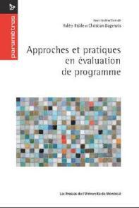 Approches et pratiques en évaluation de programme.