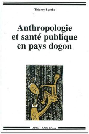 Anthropologie et santé publique en pays dogon