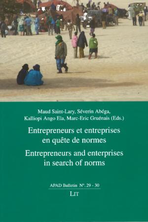 No. 29-30 Entrepreneurs et entreprises en quête de normes / Entrepreneurs and entreprises in search of norms
