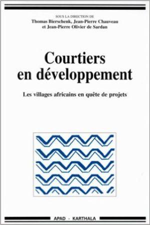 Courtiers en développement: les villages africains en quête de projets.