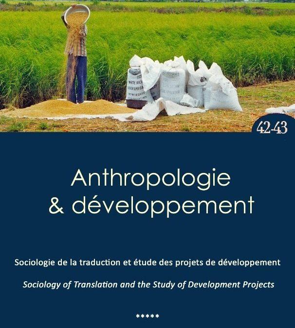 No. 42-43 Sociologie de la traduction et étude des projets de développement / Sociology of translation and the study of development projects