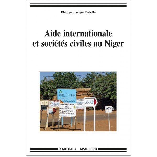 Vient de paraître : Aide internationale et sociétés civiles au Niger
