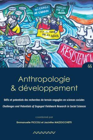 N° 44. Défis et potentiels des recherches de terrain engagées en sciences sociales / Challenges and Potentials of Engaged Fieldwork Research in Social Sciences