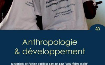 vient de paraître : Anthropologie & développement n°45