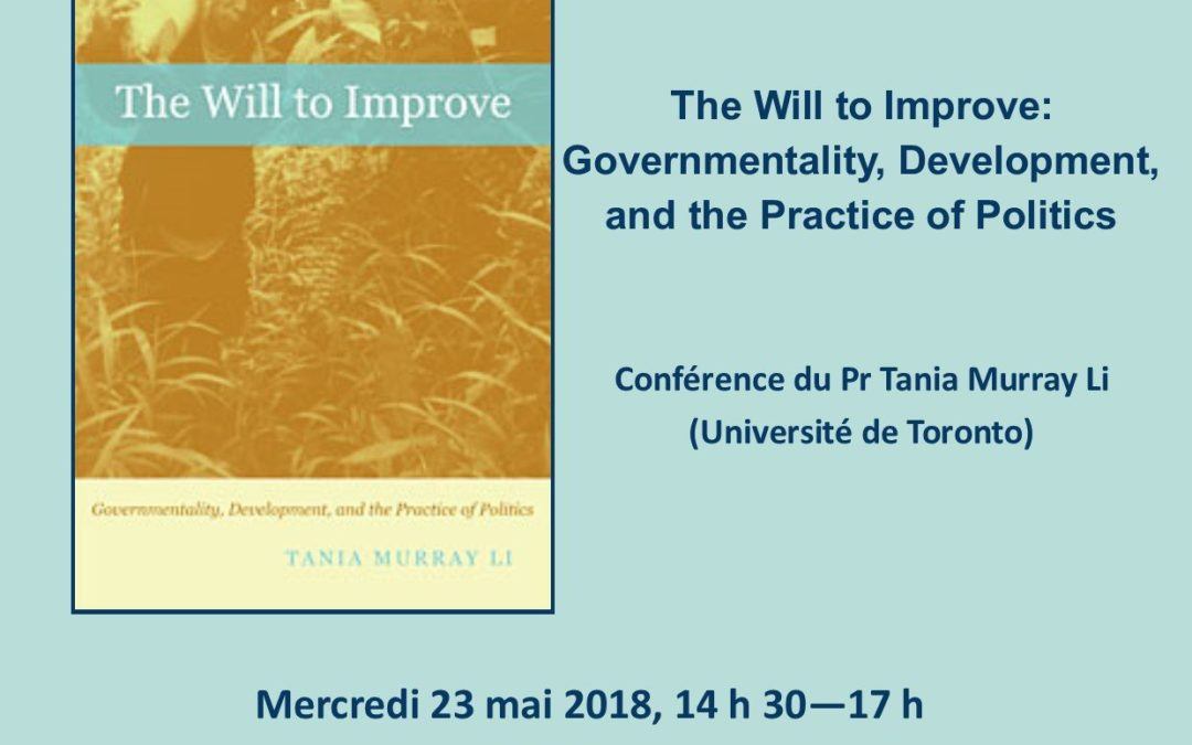 The Will to Improve – Conférence de Tania Li à Montpellier