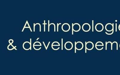 Anthropologie & développement : Appel à article  / Call for papers