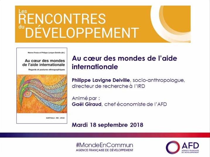 Au coeur des mondes de l'aide internationale : video of the conférence