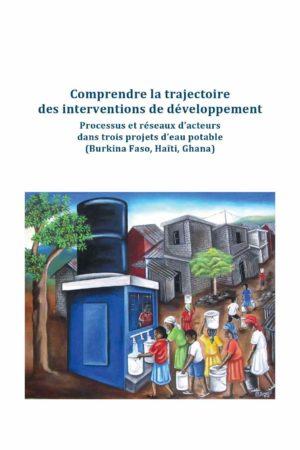 Comprendre la trajectoire des interventions de développement