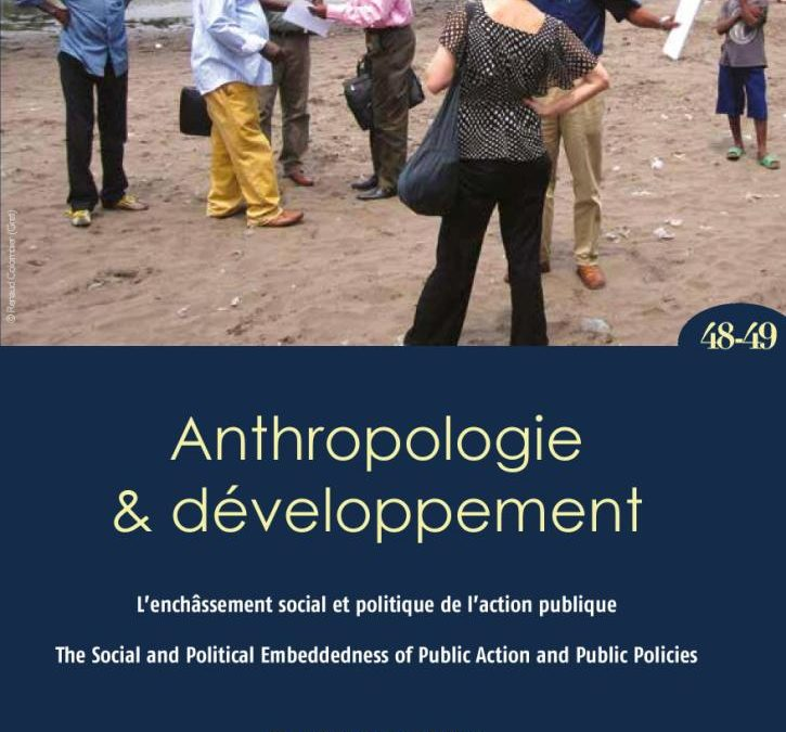 N°48-49/2018. L'enchâssement social et politique de l'action publique en Afrique / The Social and Political Embeddedness of Public Action and Public Policies