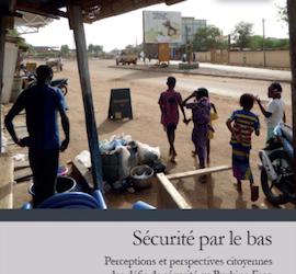 """Présentation du Livre  """"Sécurité par le bas :  perceptions et perspectives citoyennes des défis de sécurité au Burkina Faso"""