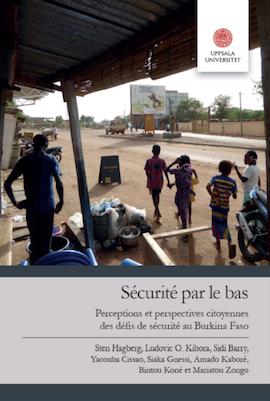 Sécurité par le bas : perceptions et perspectives citoyennes des défis de sécurité au Burkina Faso