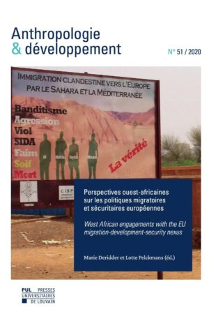 N°51 / 2020. Perspectives ouest-africaines sur les politiques migratoires et sécuritaires européennes / West African engagements with the EU migration-development-security nexus